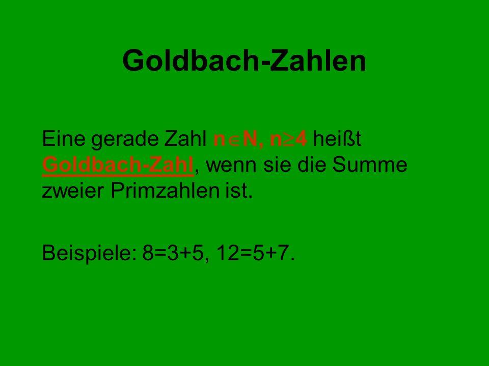 Collatz-Zahlen Collatz-Folge a 0 selbst wählen ( N) a k+1 = a k /2falls a k gerade a k+1 = 3a k +1falls a k ungerade Eine Zahl n N heißt Collatz-Zahl, wenn die Collatz-Folge mit a 0 = n bei 1 endet.