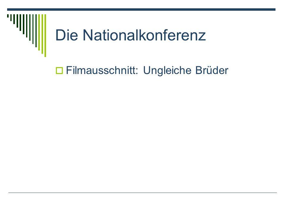 Die Nationalkonferenz Filmausschnitt: Ungleiche Brüder