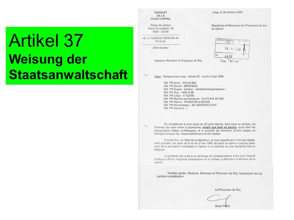 Artikel 37 Weisung der Staatsanwaltschaft