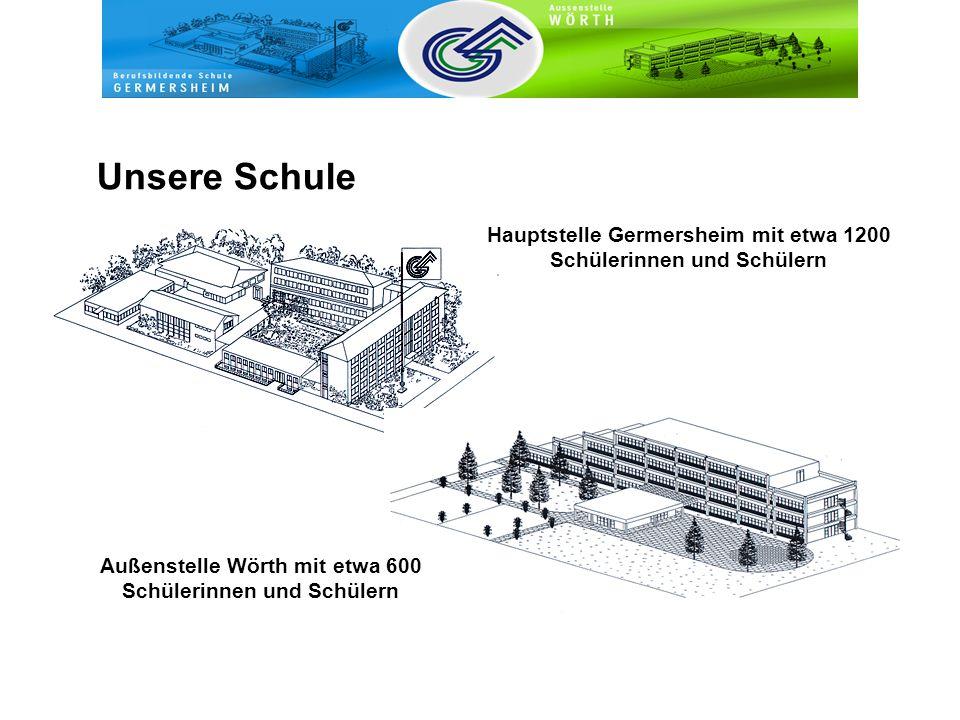 Unsere Schule Hauptstelle Germersheim mit etwa 1200 Schülerinnen und Schülern Außenstelle Wörth mit etwa 600 Schülerinnen und Schülern
