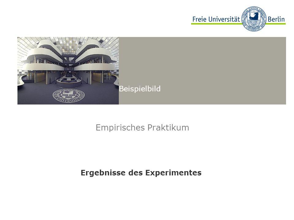 Beispielbild Empirisches Praktikum Ergebnisse des Experimentes