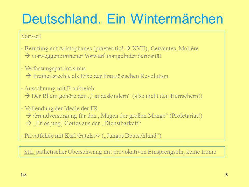 bz8 Deutschland. Ein Wintermärchen Vorwort - Berufung auf Aristophanes (praeteritio! XVII), Cervantes, Molière vorweggenommener Vorwurf mangelnder Ser