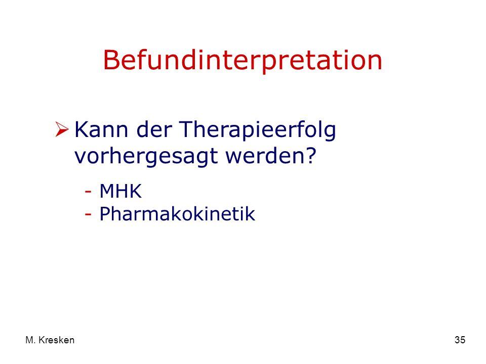 35M.Kresken Kann der Therapieerfolg vorhergesagt werden.