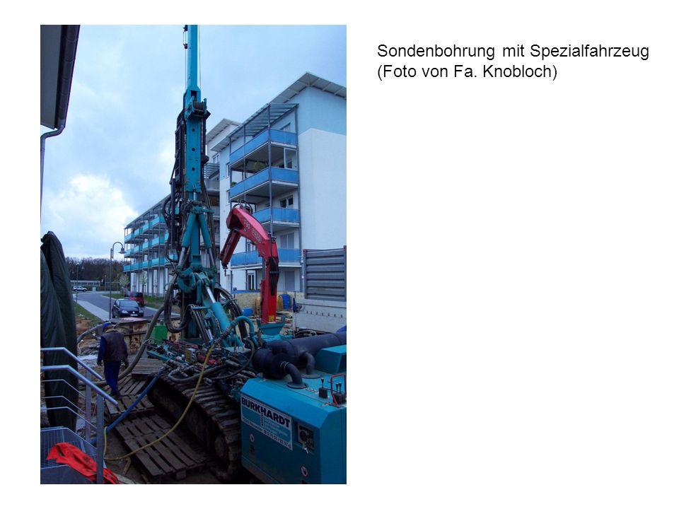 Sondenbohrung mit Spezialfahrzeug (Foto von Fa. Knobloch)