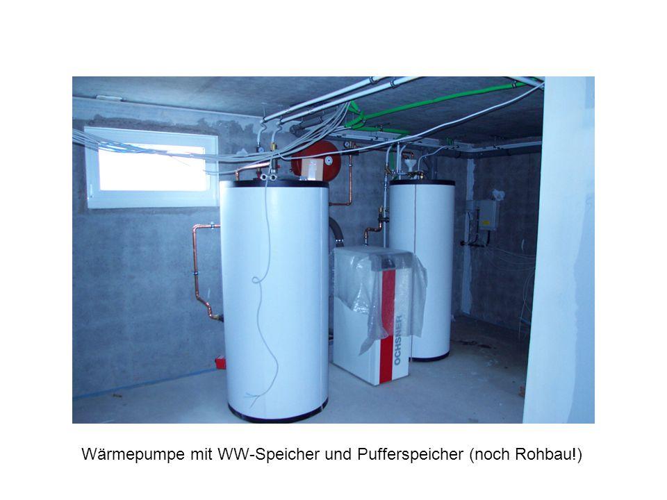 Wärmepumpe mit WW-Speicher und Pufferspeicher (noch Rohbau!)