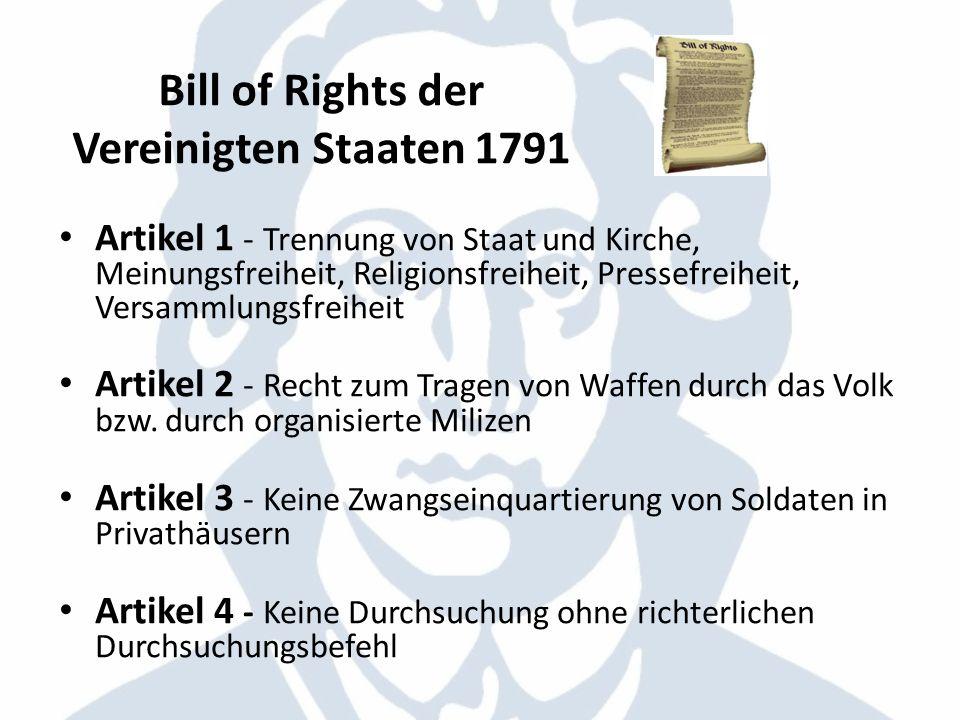 Bill of Rights der Vereinigten Staaten 1791 Artikel 1 - Trennung von Staat und Kirche, Meinungsfreiheit, Religionsfreiheit, Pressefreiheit, Versammlun