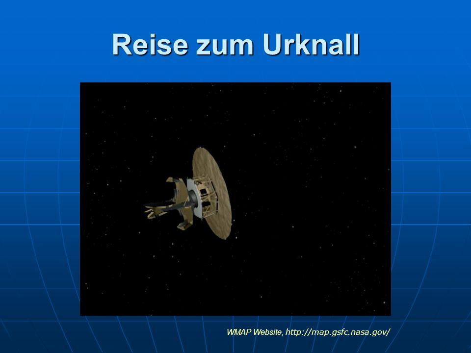 Reise zum Urknall WMAP Website, http://map.gsfc.nasa.gov/