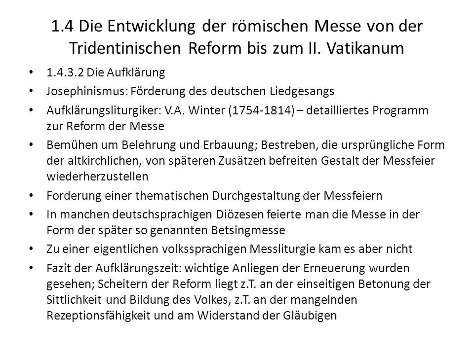 1.4 Die Entwicklung der römischen Messe von der Tridentinischen Reform bis zum II. Vatikanum 1.4.3.2 Die Aufklärung Josephinismus: Förderung des deuts
