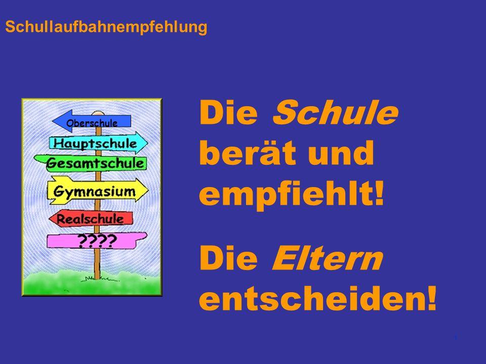 2 Schullaufbahnempfehlung - Rechtliche Vorgaben Am Ende des 4.