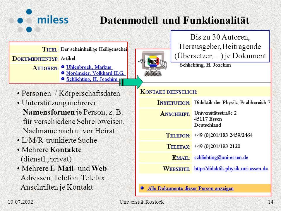 1310.07.2002Universität Rostock Dokumentenmodell ist Umsetzung des Dublin Core Element Set: Creator, Publisher, Contributor, Title, Subject, Descripti
