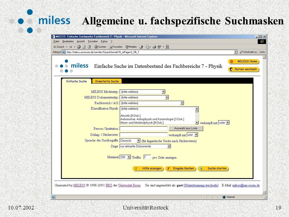 1810.07.2002Universität Rostock Ein Dokument kann in mehreren Formaten (Derivate) vorliegen Medientyp: Grobeinordnung, Formate: Genauere Angabe Deriva