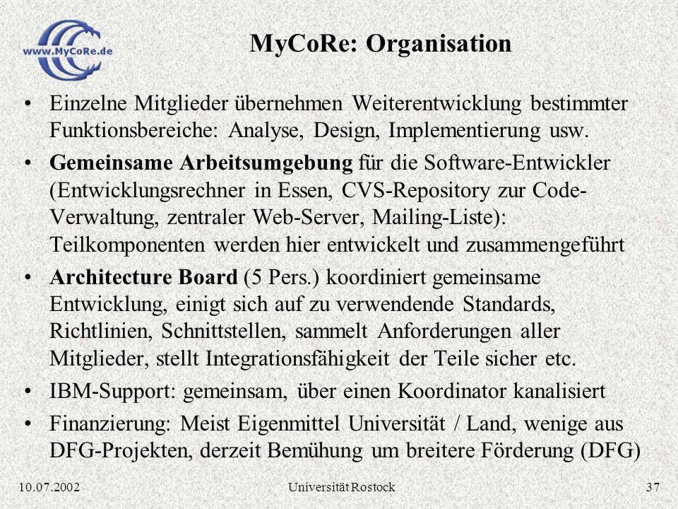 3610.07.2002Universität Rostock Universität Essen: Rechenzentrum, Bibliothek, Medienzentrum Universität Jena: Rechenzentrum, Bibliothek Universität Le