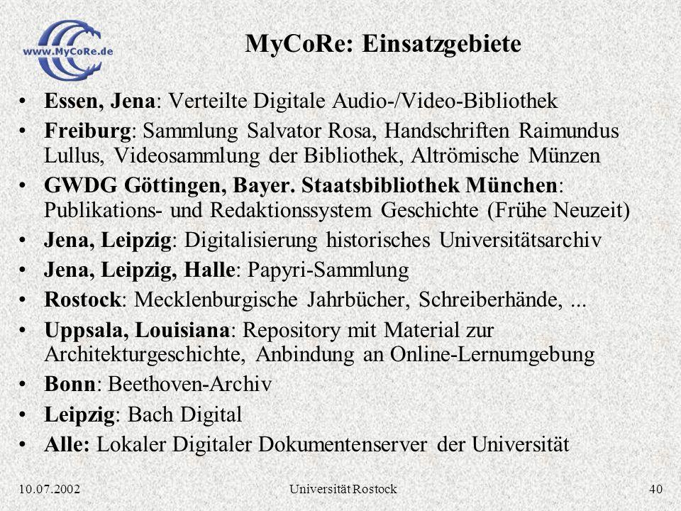 3910.07.2002Universität Rostock Essen: Unterstützung hierarchischer Fachklassifikationen, Systeminterne Dateiverwaltung, Videofunktionen, Editoren Mün