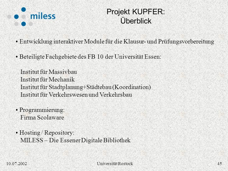 4410.07.2002Universität Rostock Projekt KUPFER: Klausur- und Prüfungsvorbereitung Quelle: KUPFER Prototyp Screenshot (Dipl.-Ing. Siegmar Klein)