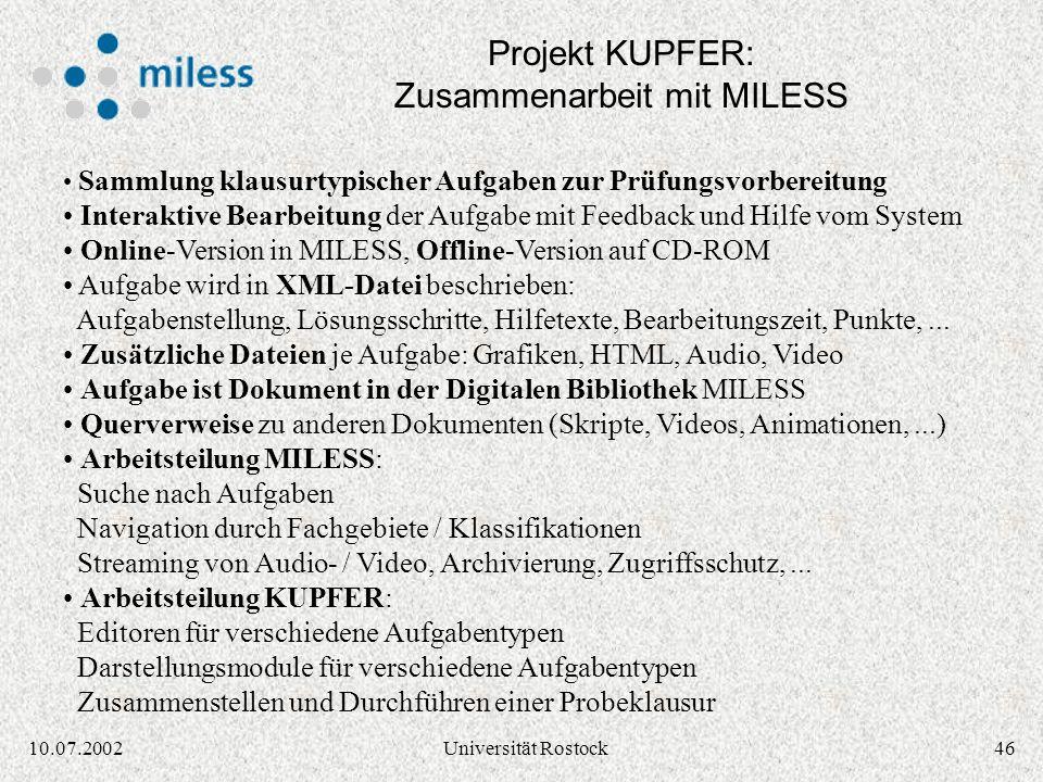 4510.07.2002Universität Rostock Entwicklung interaktiver Module für die Klausur- und Prüfungsvorbereitung Beteiligte Fachgebiete des FB 10 der Univers