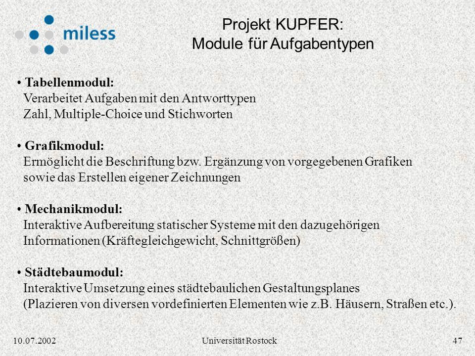4610.07.2002Universität Rostock Sammlung klausurtypischer Aufgaben zur Prüfungsvorbereitung Interaktive Bearbeitung der Aufgabe mit Feedback und Hilfe