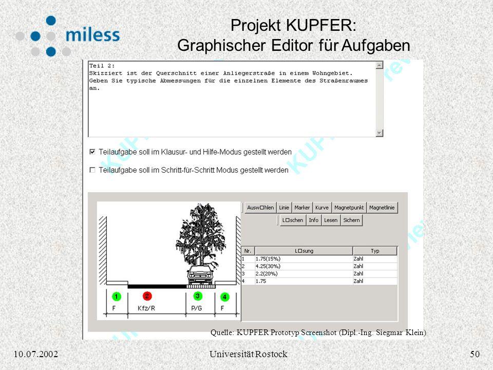 4910.07.2002Universität Rostock Projekt KUPFER: Präsentation einer Aufgabe Quelle: KUPFER Prototyp Screenshot (Dipl.-Ing. Siegmar Klein)