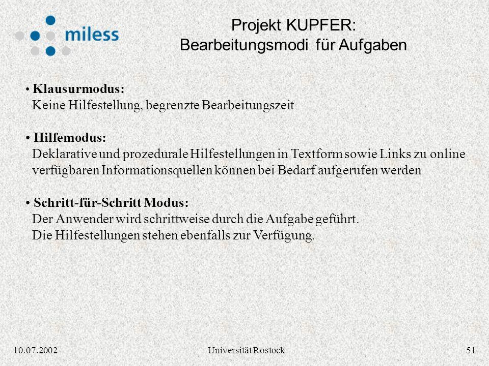 5010.07.2002Universität Rostock Projekt KUPFER: Graphischer Editor für Aufgaben Quelle: KUPFER Prototyp Screenshot (Dipl.-Ing. Siegmar Klein)