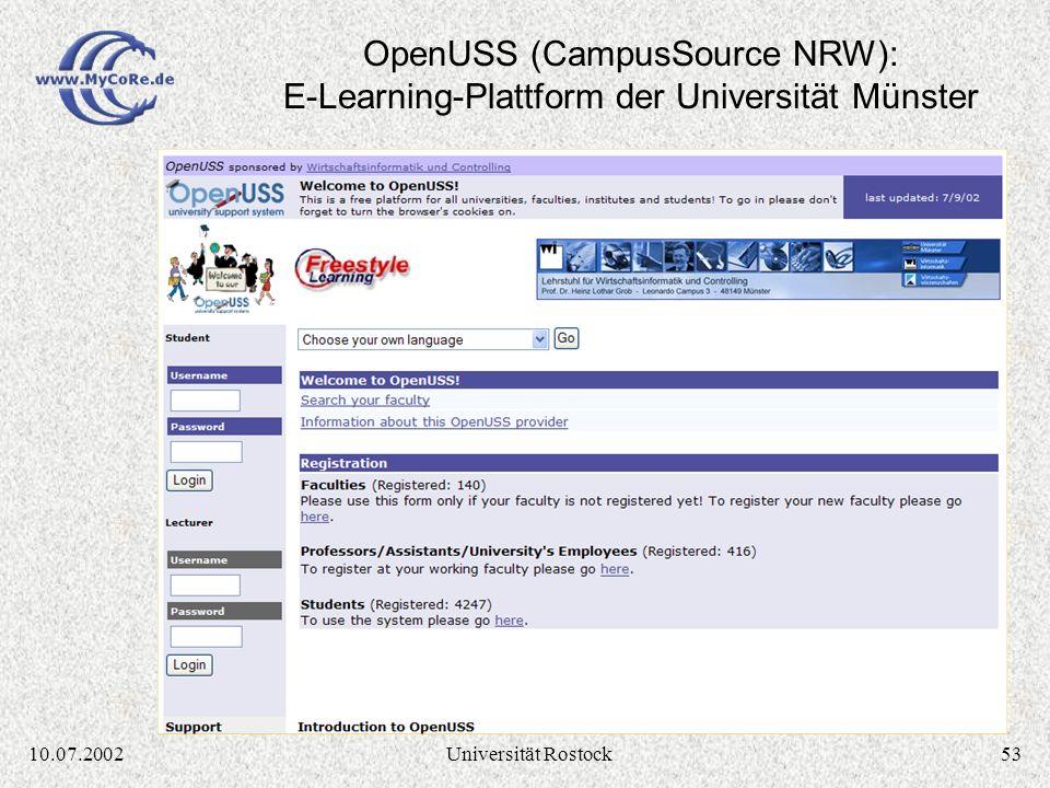 5210.07.2002Universität Rostock MILESS und Lehr- und Lernumgebungen MILESS ist Teil der CampusSource Initiative NRW: http://www.campussource.de/ Koope
