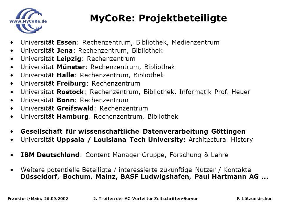 Frankfurt/Main, 26.09.2002 2. Treffen der AG Verteilter Zeitschriften-Server F. Lützenkirchen Universität Essen: Rechenzentrum, Bibliothek, Medienzent