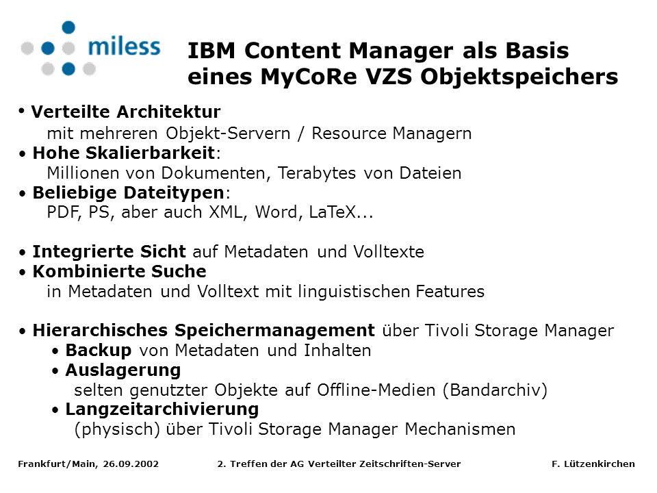 Frankfurt/Main, 26.09.2002 2. Treffen der AG Verteilter Zeitschriften-Server F. Lützenkirchen Verteilte Architektur mit mehreren Objekt-Servern / Reso