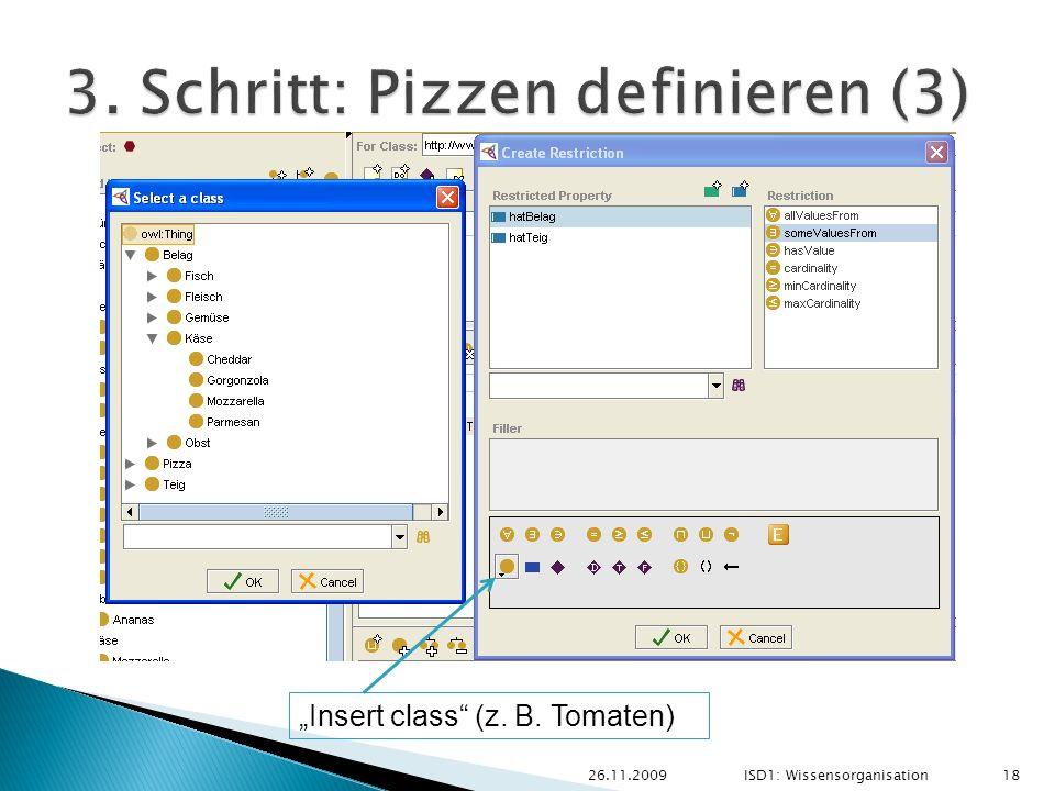 26.11.2009 18 ISD1: Wissensorganisation Insert class (z. B. Tomaten)