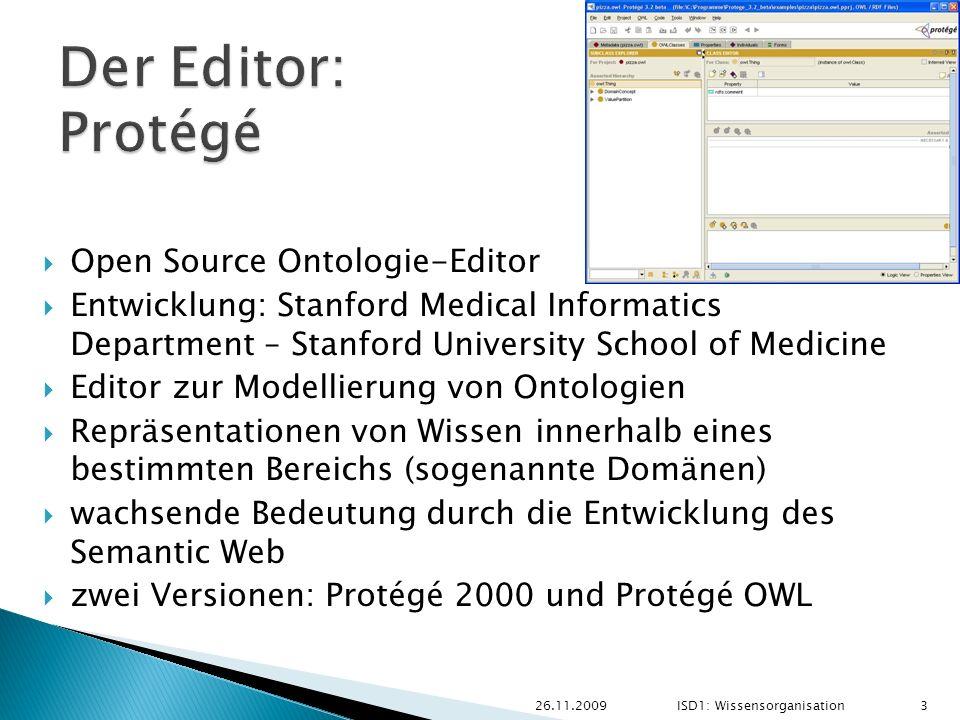 Open Source Ontologie-Editor Entwicklung: Stanford Medical Informatics Department – Stanford University School of Medicine Editor zur Modellierung von