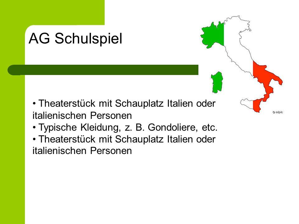 Theaterstück mit Schauplatz Italien oder italienischen Personen Typische Kleidung, z. B. Gondoliere, etc. Theaterstück mit Schauplatz Italien oder ita