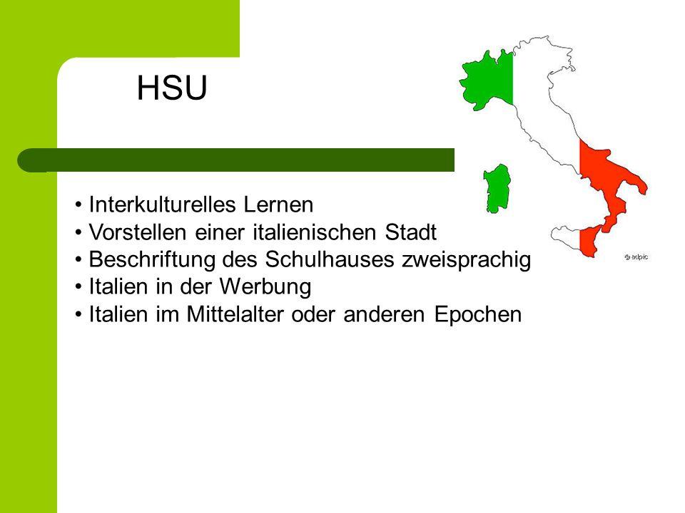 Interkulturelles Lernen Vorstellen einer italienischen Stadt Beschriftung des Schulhauses zweisprachig Italien in der Werbung Italien im Mittelalter o