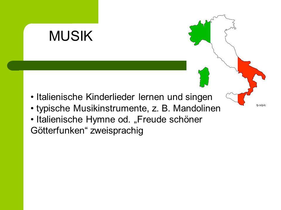 Italienische Kinderlieder lernen und singen typische Musikinstrumente, z. B. Mandolinen Italienische Hymne od. Freude schöner Götterfunken zweisprachi