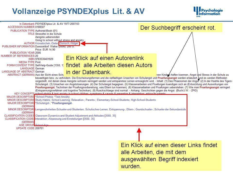 Vollanzeige PSYNDEXplus Lit. & AV Der Suchbegriff erscheint rot. Ein Klick auf einen Autorenlink findet alle Arbeiten diesen Autors in der Datenbank.