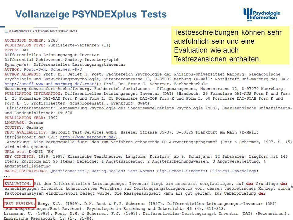 Vollanzeige PSYNDEXplus Tests... Testbeschreibungen können sehr ausführlich sein und eine Evaluation wie auch Testrezensionen enthalten.