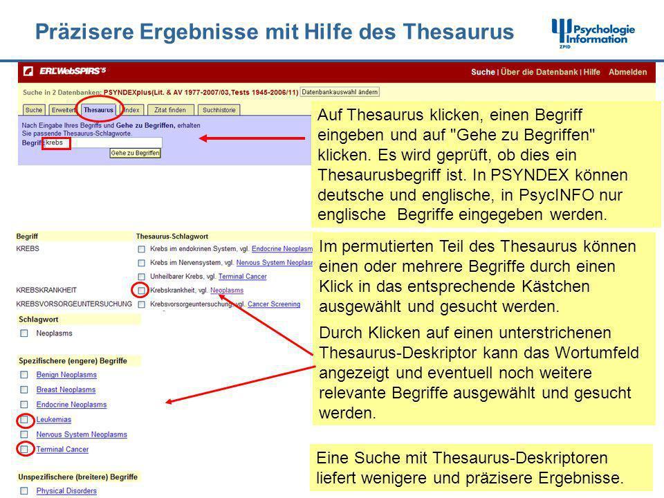Präzisere Ergebnisse mit Hilfe des Thesaurus Durch Klicken auf einen unterstrichenen Thesaurus-Deskriptor kann das Wortumfeld angezeigt und eventuell
