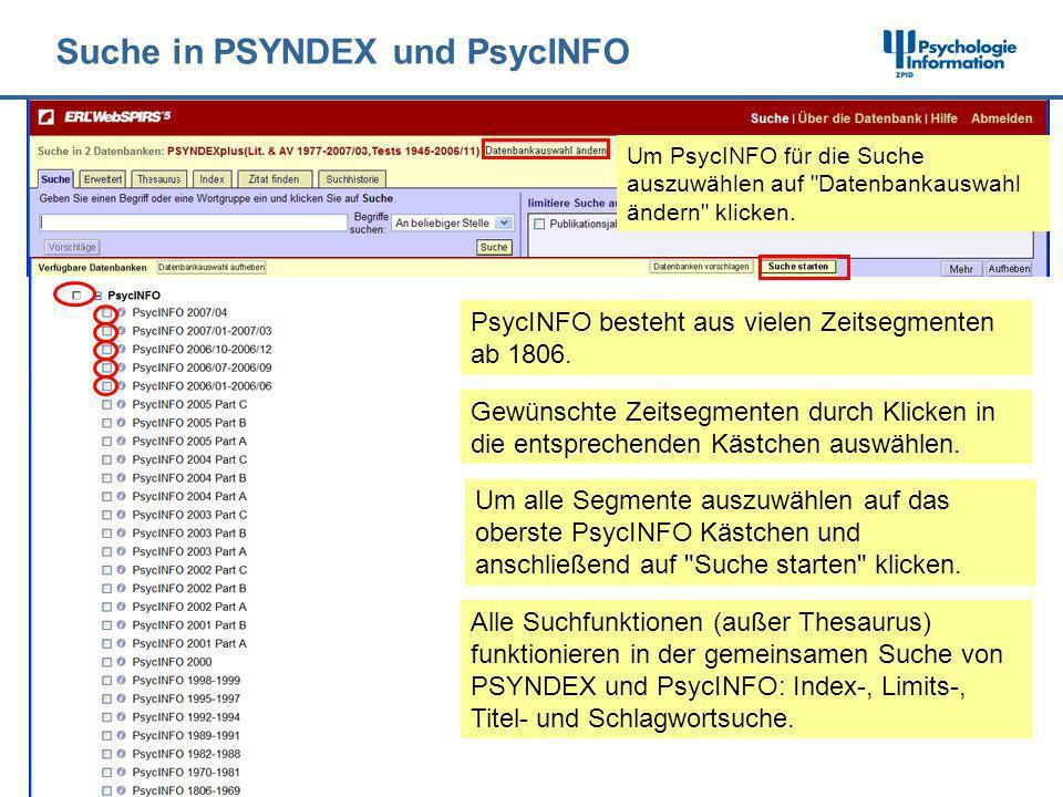 Suche in PSYNDEX und PsycINFO Um PsycINFO für die Suche auszuwählen auf