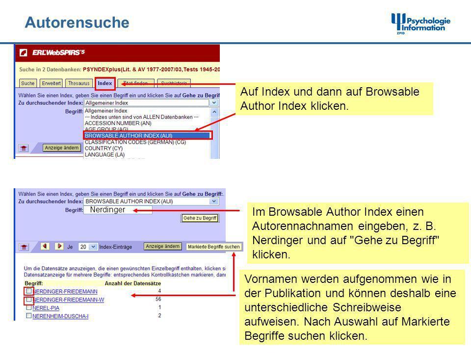 Autorensuche Auf Index und dann auf Browsable Author Index klicken. Im Browsable Author Index einen Autorennachnamen eingeben, z. B. Nerdinger und auf