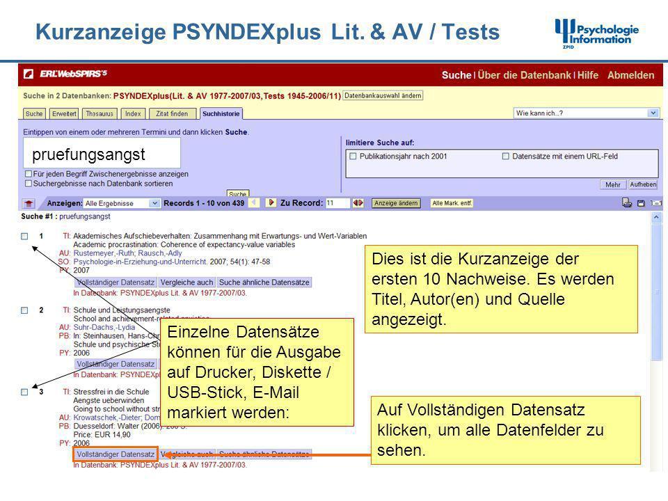Kurzanzeige PSYNDEXplus Lit. & AV / Tests Dies ist die Kurzanzeige der ersten 10 Nachweise. Es werden Titel, Autor(en) und Quelle angezeigt. Auf Volls