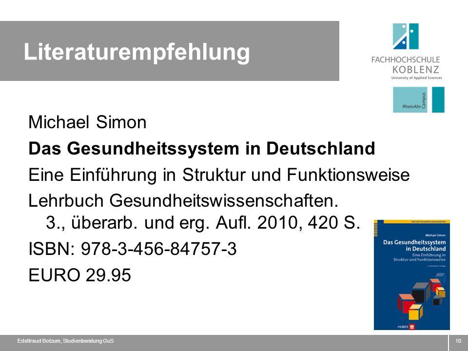 Literaturempfehlung 10 Michael Simon Das Gesundheitssystem in Deutschland Eine Einführung in Struktur und Funktionsweise Lehrbuch Gesundheitswissensch