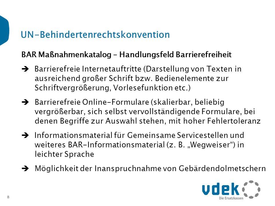 8 UN-Behindertenrechtskonvention BAR Maßnahmenkatalog – Handlungsfeld Barrierefreiheit Barrierefreie Internetauftritte (Darstellung von Texten in ausr