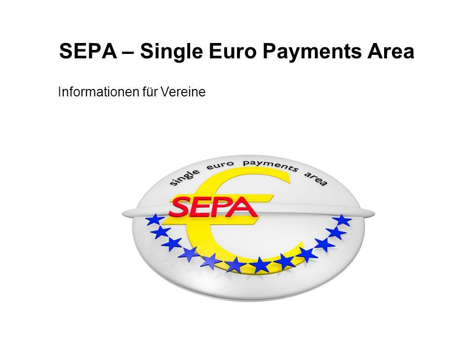 SEPA – Single Euro Payments Area Informationen für Vereine