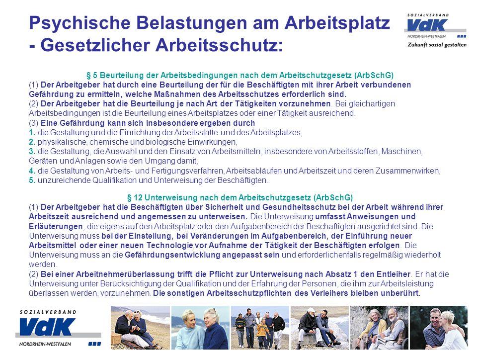 Psychische Belastungen am Arbeitsplatz - Gesetzlicher Arbeitsschutz: § 5 Beurteilung der Arbeitsbedingungen nach dem Arbeitschutzgesetz (ArbSchG) (1)