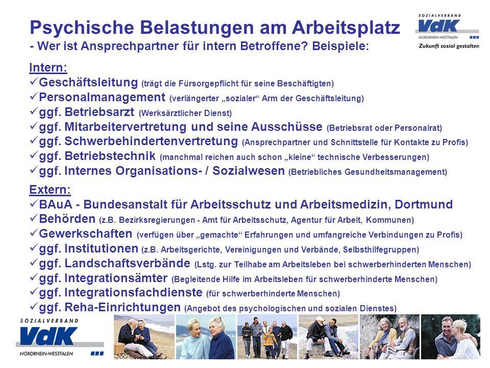 Intern: Geschäftsleitung (trägt die Fürsorgepflicht für seine Beschäftigten) Personalmanagement (verlängerter sozialer Arm der Geschäftsleitung) ggf.