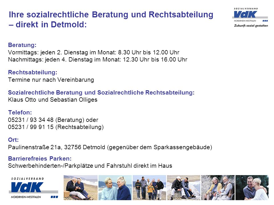 Beratung: Vormittags: jeden 2. Dienstag im Monat: 8.30 Uhr bis 12.00 Uhr Nachmittags: jeden 4. Dienstag im Monat: 12.30 Uhr bis 16.00 Uhr Rechtsabteil