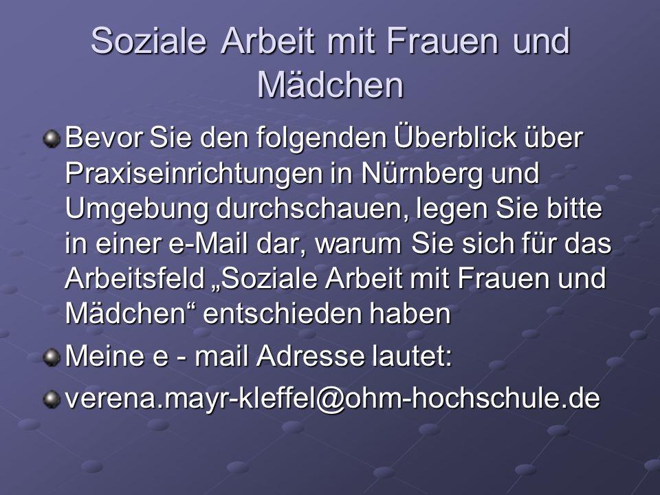 Bevor Sie den folgenden Überblick über Praxiseinrichtungen in Nürnberg und Umgebung durchschauen, legen Sie bitte in einer e-Mail dar, warum Sie sich