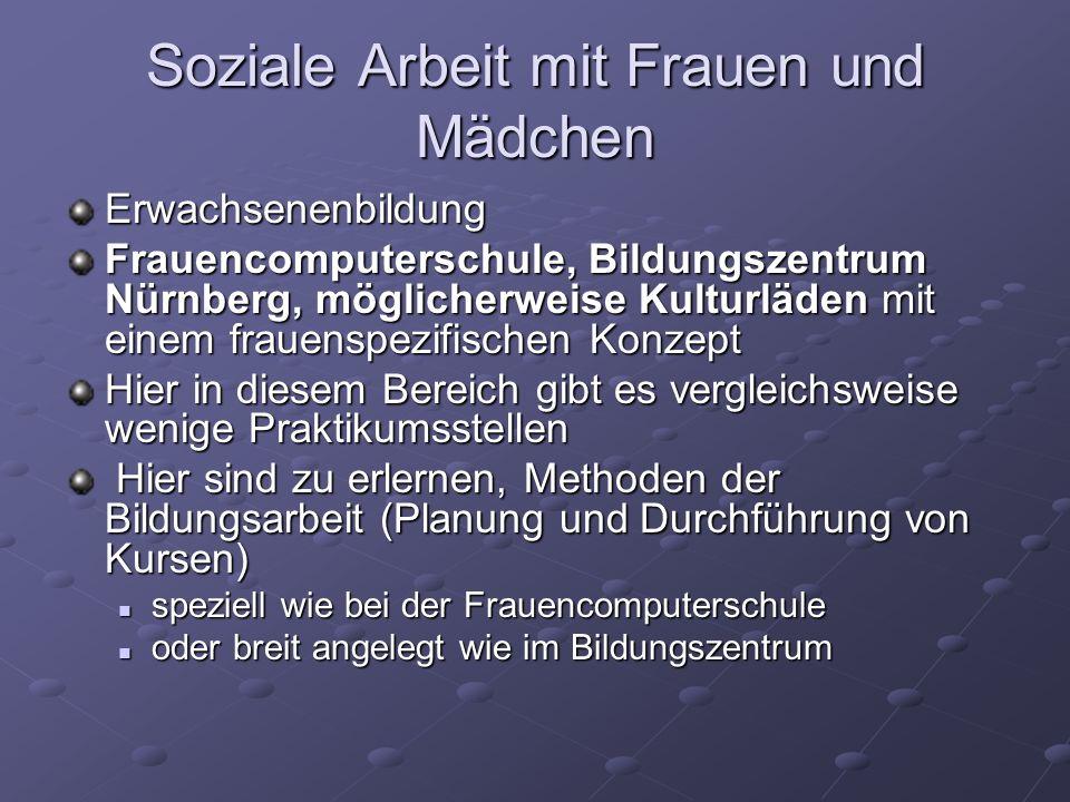 Soziale Arbeit mit Frauen und Mädchen Erwachsenenbildung Frauencomputerschule, Bildungszentrum Nürnberg, möglicherweise Kulturläden mit einem frauensp