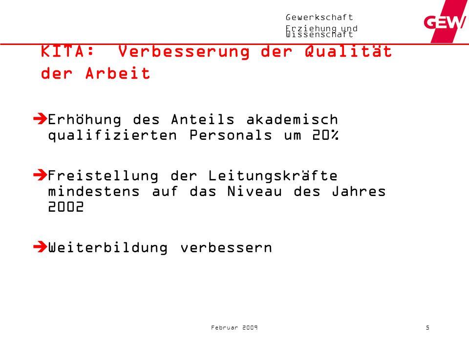 Gewerkschaft Erziehung und Wissenschaft Februar 200915 Gesamt38,3 Mrd.