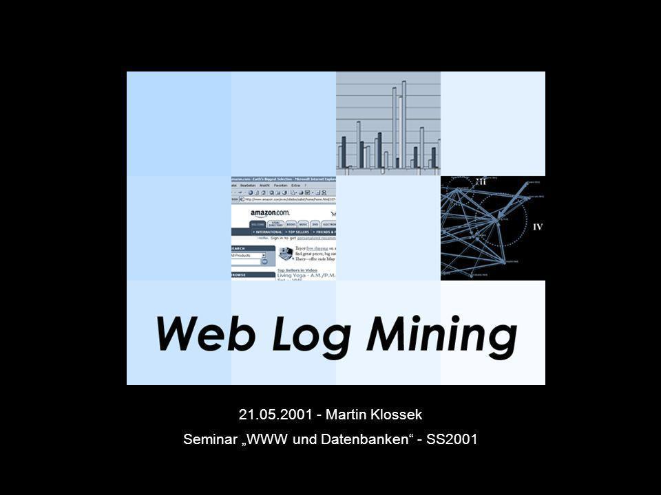 21.05.2001 - Martin Klossek Seminar WWW und Datenbanken - SS2001