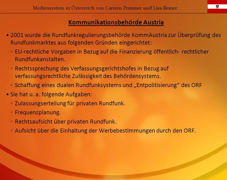 2001 wurde die Rundfunkregulierungsbehörde KommAustria zur Überprüfung des Rundfunkmarktes aus folgenden Gründen eingerichtet: EU-rechtliche Vorgaben
