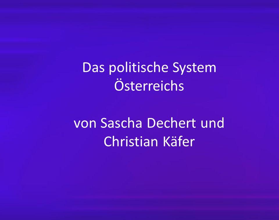 Das politische System Österreichs von Sascha Dechert und Christian Käfer