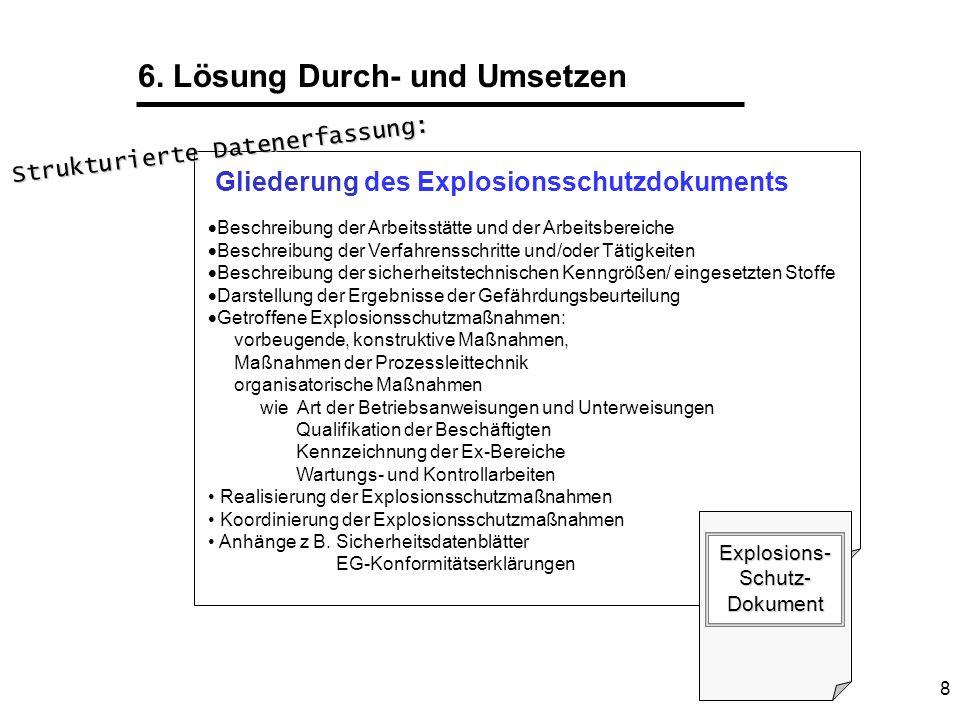 9 7. Kontrollieren Prüfung der Vollständigkeit des Explosionsschutzdokumentes