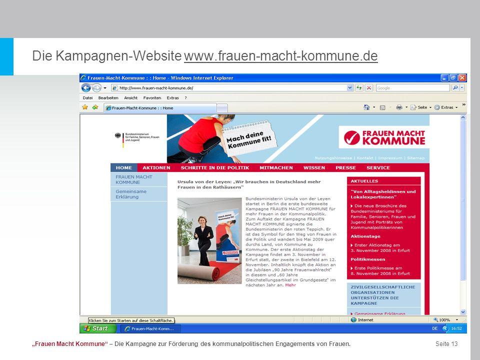 Seite 13Frauen Macht Kommune – Die Kampagne zur Förderung des kommunalpolitischen Engagements von Frauen. Die Kampagnen-Website www.frauen-macht-kommu